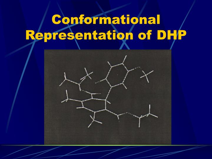 Conformational Representation of DHP