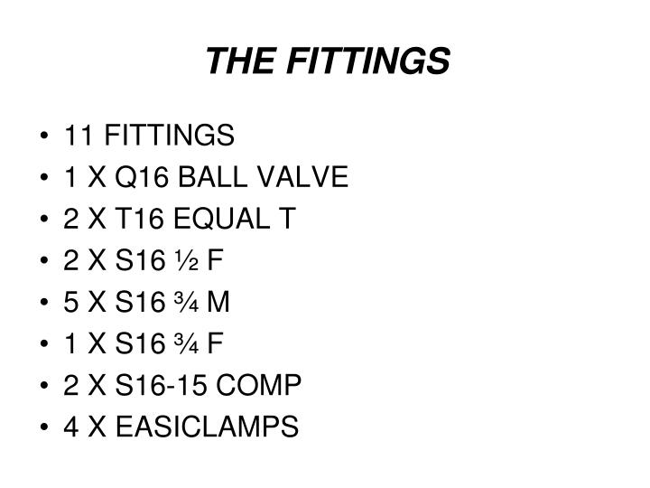 THE FITTINGS