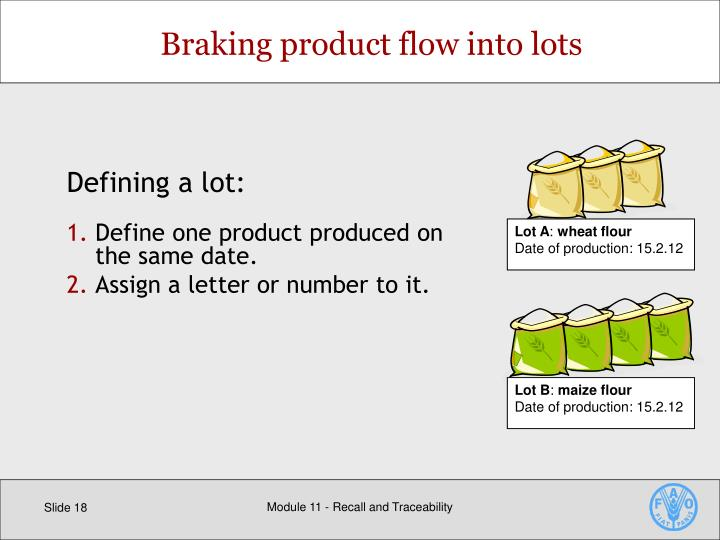 Braking product flow into lots