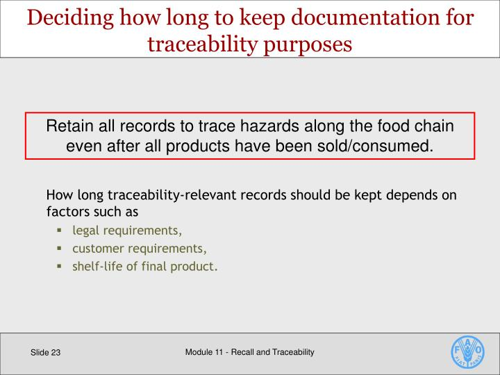 Deciding how long to keep documentation for traceability purposes