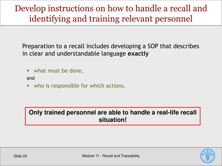 Develop instructions on how to handle a recall and identifying and training relevant personnel