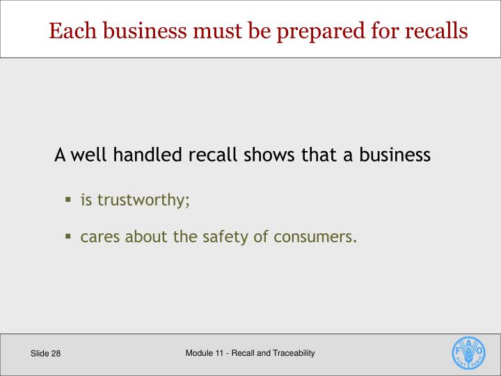 Each business must be prepared for recalls