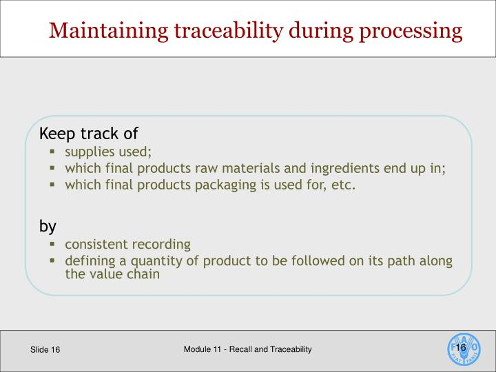 Maintaining traceability during processing