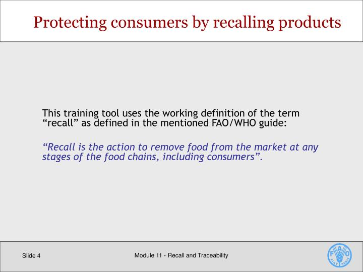 Protecting consumers by recalling products