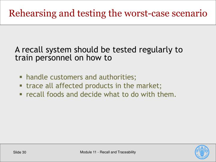 Rehearsing and testing the worst-case scenario