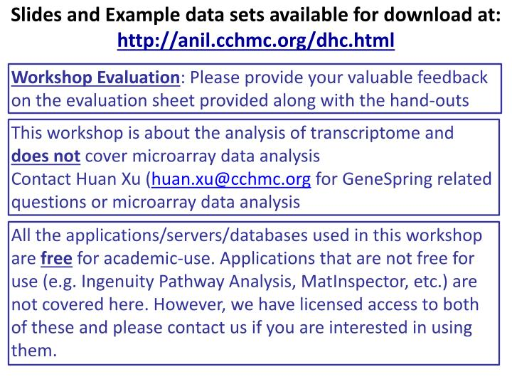 Slides and Example data sets available for download at:
