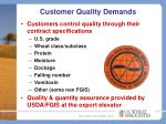 customer quality demands