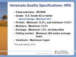 venezuela quality specifications hrs