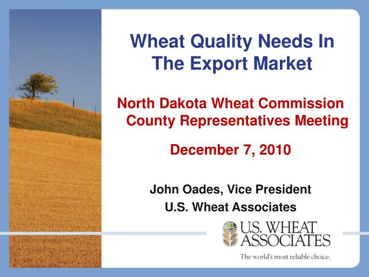 Wheat quality needs in the export market