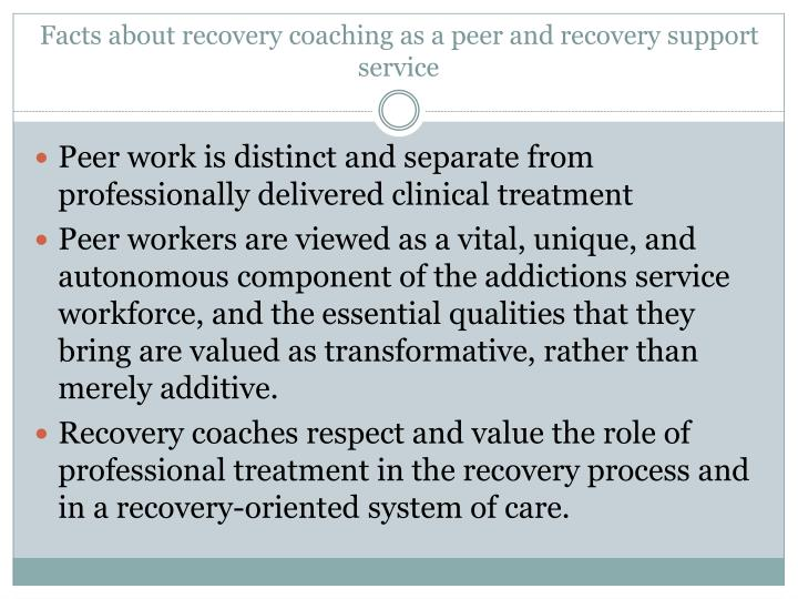 Facts about recovery coaching as a peer and recovery support service