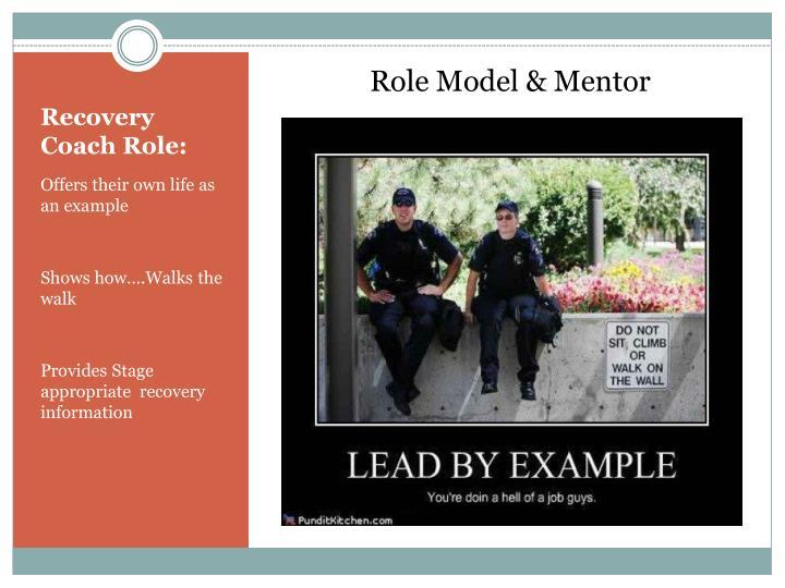 Role Model & Mentor