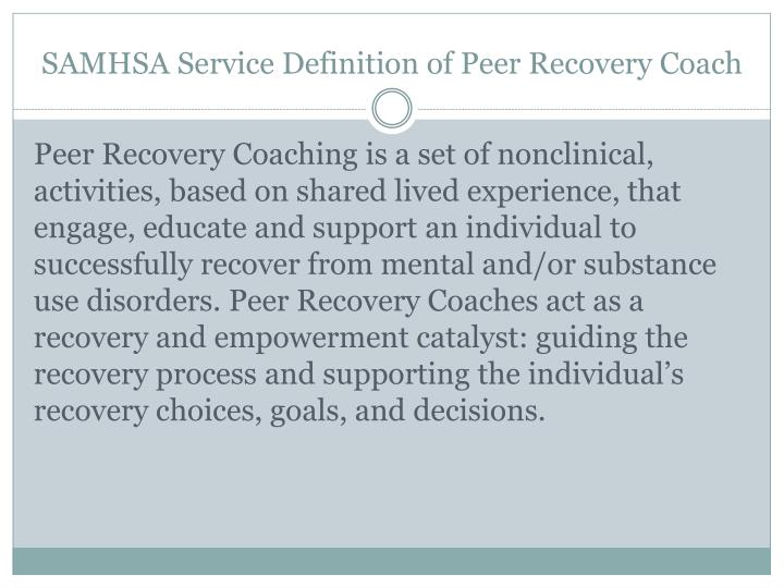 SAMHSA Service Definition of Peer Recovery Coach