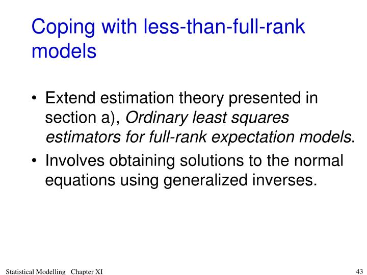Coping with less-than-full-rank models