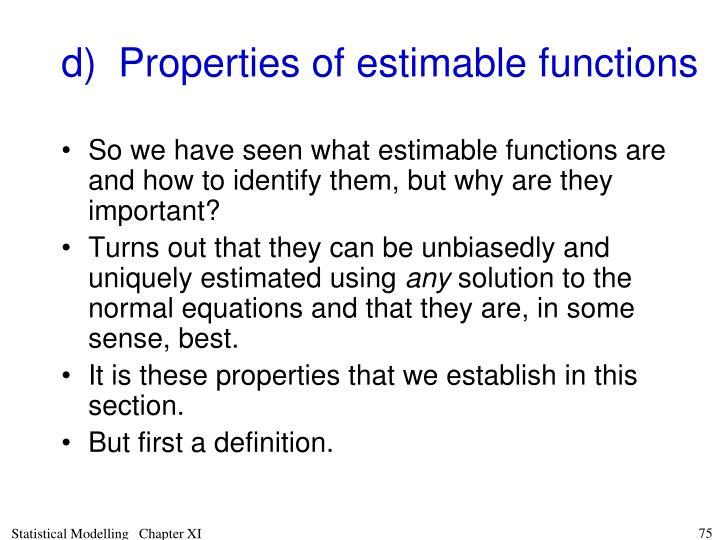 d)Properties of estimable functions
