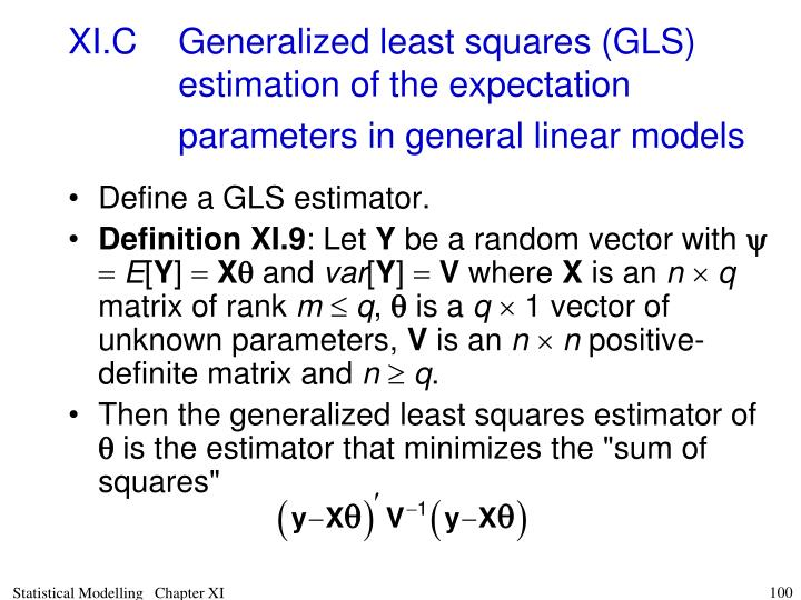 XI.CGeneralized least squares (GLS) estimation of the expectation parameters in general linear models