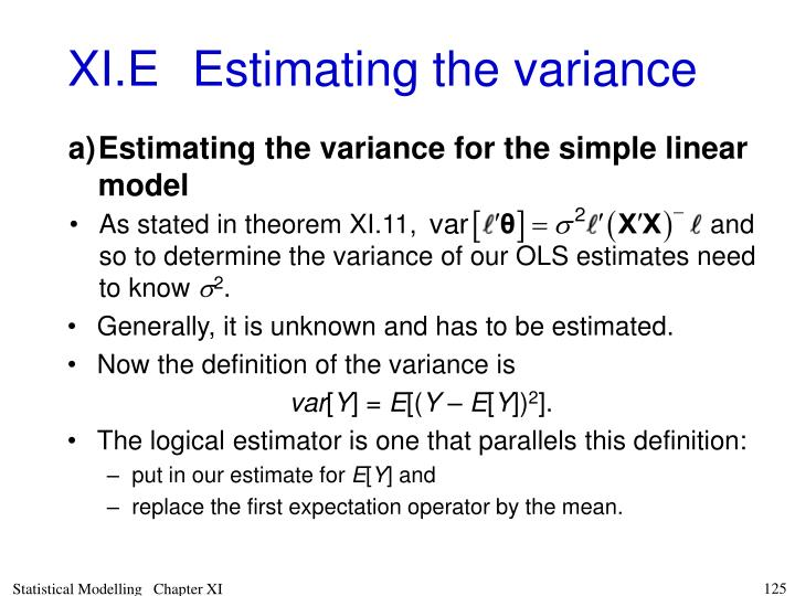 As stated in theoremXI.11,                                        and so to determine the variance of our OLS estimates need to know