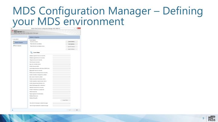 MDS Configuration Manager – Defining your MDS environment