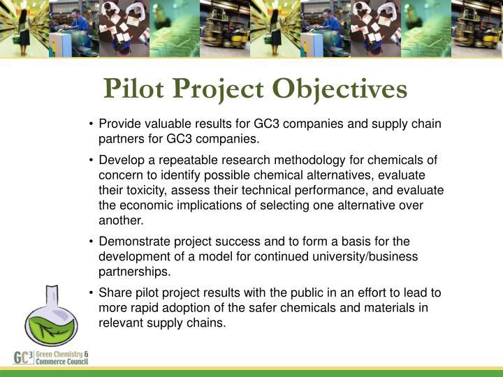 Pilot Project Objectives