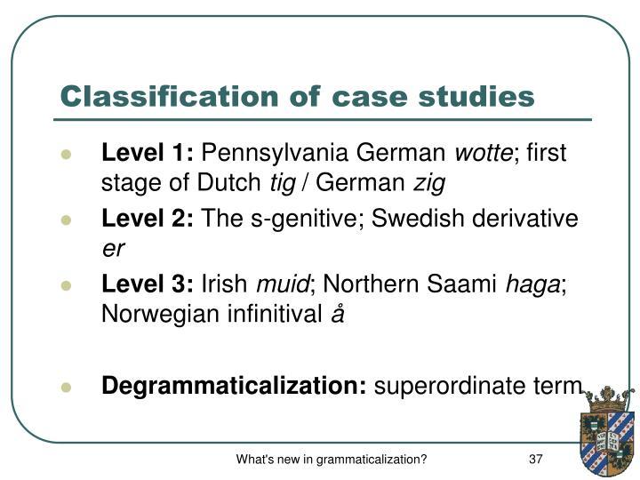 Classification of case studies