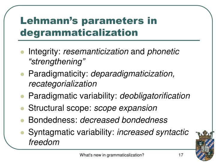 Lehmann's parameters in degrammaticalization