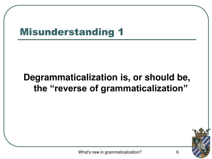 Misunderstanding 1