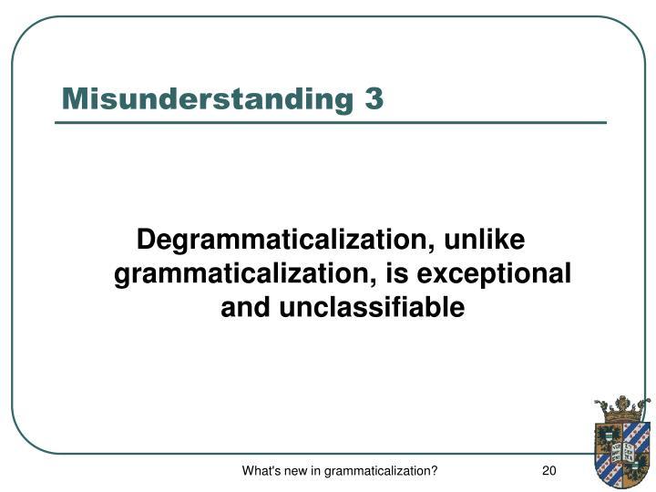 Misunderstanding 3