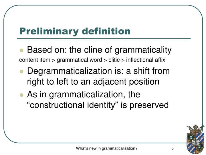 Preliminary definition