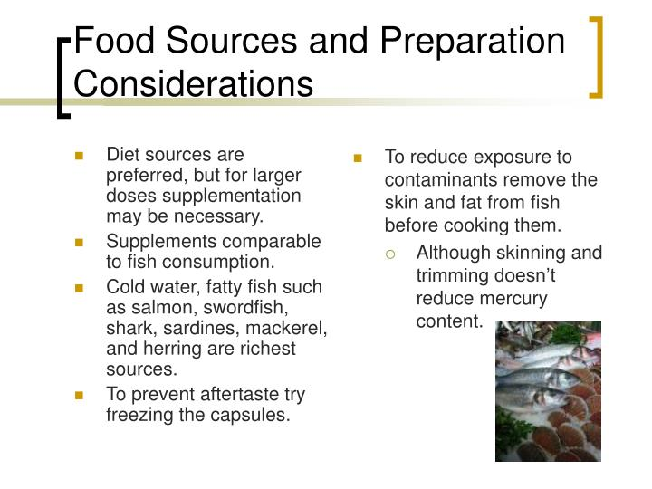 Diet sources are preferred, but for larger doses supplementation may be necessary.