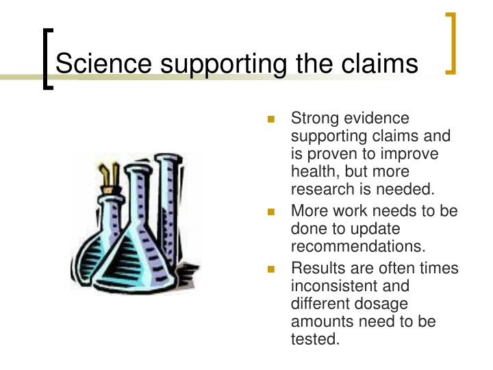 Science supporting the claims
