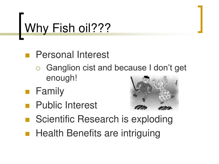 Why fish oil