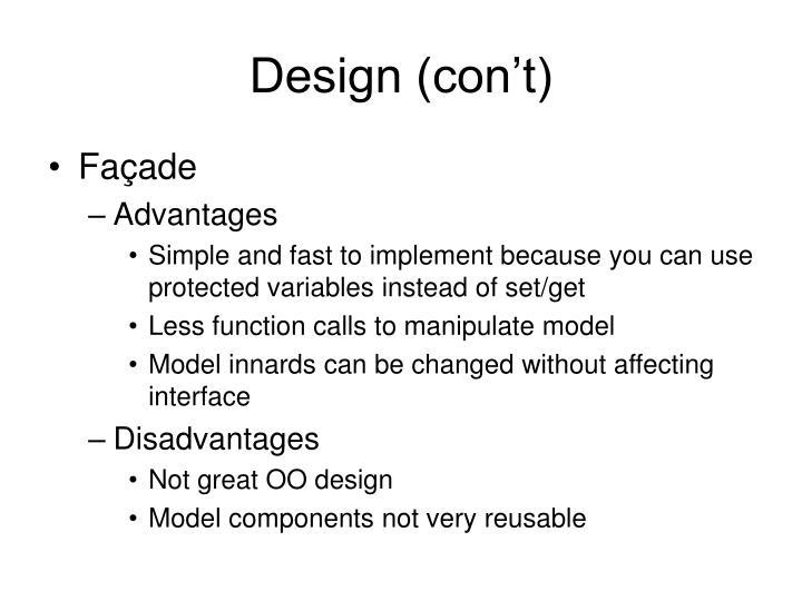 Design (con't)