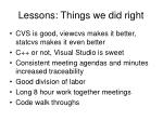 lessons things we did right