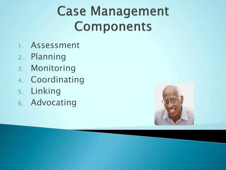 Case Management Components