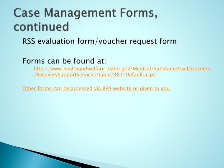 Case Management Forms, continued