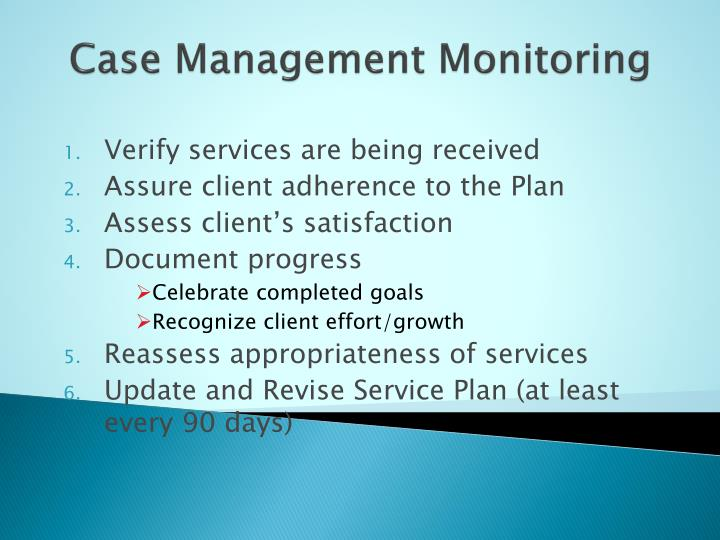 Case Management Monitoring