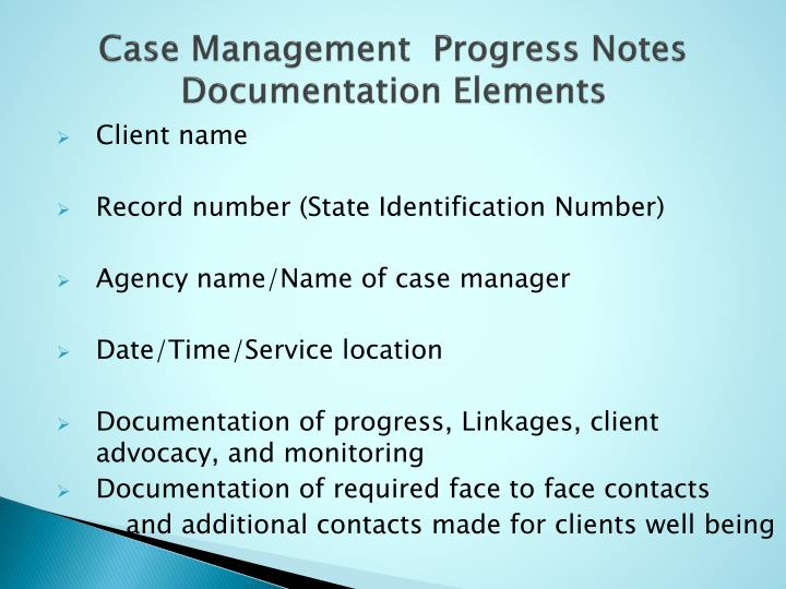 Case Management  Progress Notes Documentation Elements