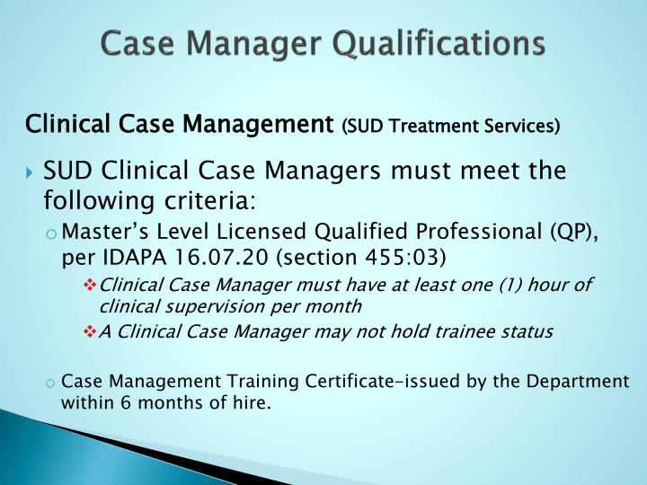 Case Manager Qualifications