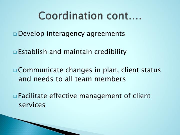 Coordination cont….