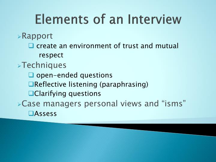 Elements of an Interview