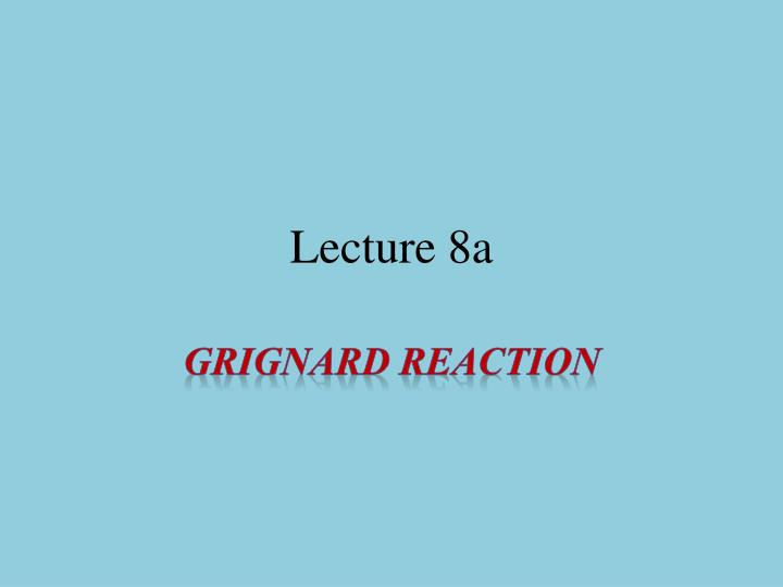 Lecture 8a
