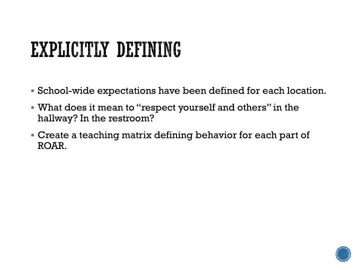 Explicitly defining