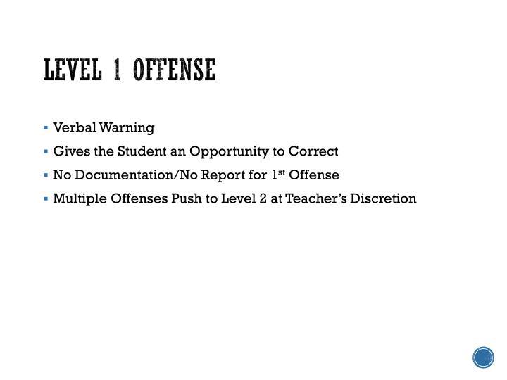 Level 1 Offense