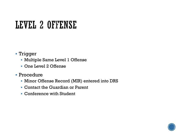 Level 2 Offense