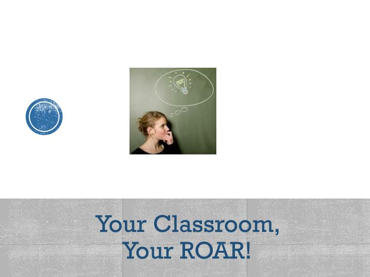 Your Classroom,
