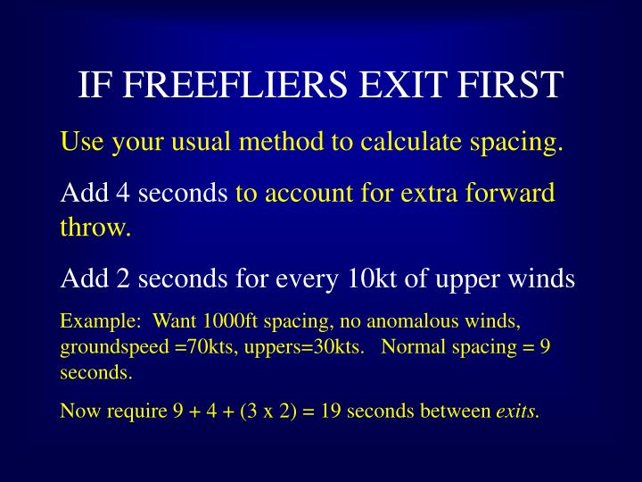 IF FREEFLIERS EXIT FIRST