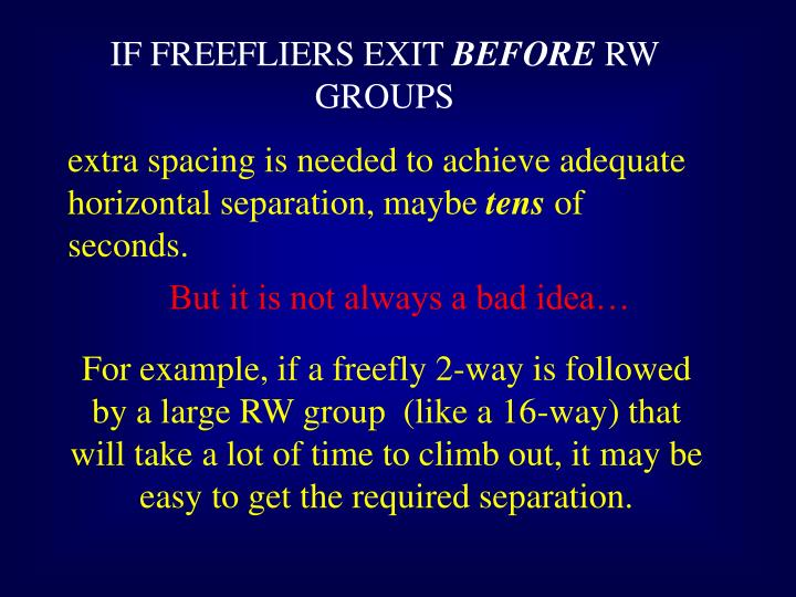 IF FREEFLIERS EXIT