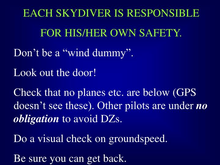 EACH SKYDIVER IS RESPONSIBLE
