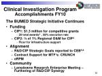 clinical investigation program accomplishments fy10