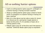 all or nothing barrier options