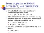 some properties of union intersect and difference